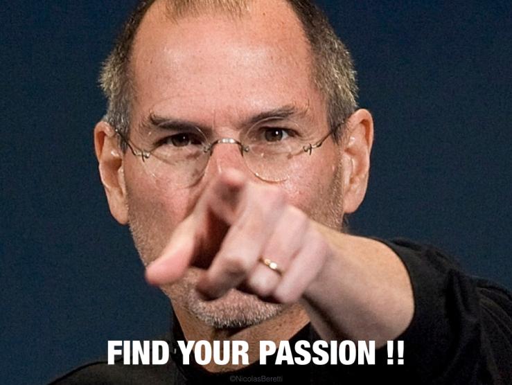 Steve Jobs follow your passion