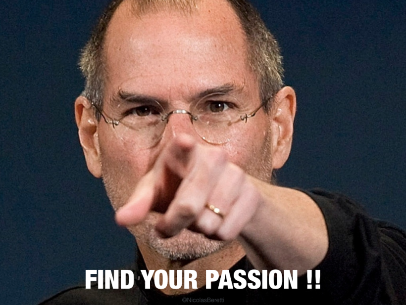 Steve Jobs follow your passion